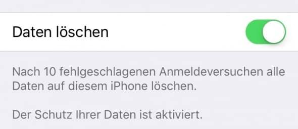 Wenn aktiviert, löscht das iPhone nach 10 Fehlversuchen alle Daten.